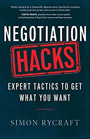 [PDF] [EPUB] Negotiation Hacks: Expert Tactics To Get What You Want Download by Simon Rycraft