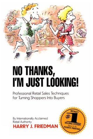 [PDF] [EPUB] No Thanks Im Just Looking 4 E Download by Harry J. Friedman