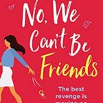 [PDF] [EPUB] No, We Can't Be Friends Download