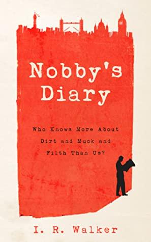 [PDF] [EPUB] Nobby's Diary Download by I.R. Walker