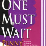[PDF] [EPUB] One Must Wait (Carole Ann Gibson, #1) Download