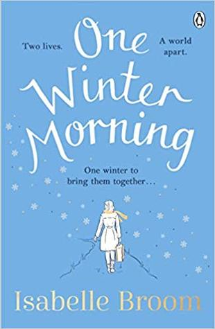 [PDF] [EPUB] One Winter Morning Download by Isabelle Broom