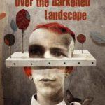 [PDF] [EPUB] Over the Darkened Landscape Download
