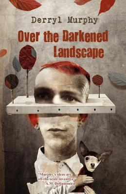 [PDF] [EPUB] Over the Darkened Landscape Download by Derryl Murphy
