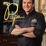[PDF] [EPUB] PAPA: The Story of Papa John's Pizza Download