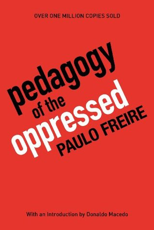 [PDF] [EPUB] Pedagogy of the Oppressed Download by Paulo Freire