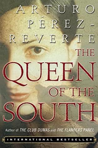 [PDF] [EPUB] Queen of the South Download by Arturo Pérez-Reverte