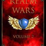 [PDF] [EPUB] Realm Wars: Volume 2 Download
