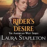[PDF] [EPUB] Rider's Desire: An American West Story (American West Series Book 2) Download
