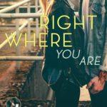 [PDF] [EPUB] Right Where You Are (Second Chances, #1) Download