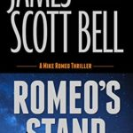 [PDF] [EPUB] Romeo's Stand (Mike Romeo Thrillers Book 5) Download