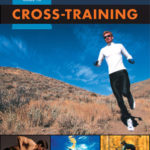[PDF] [EPUB] Runner's World Guide to Cross-Training Download