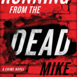 [PDF] [EPUB] Running from the Dead: A Crime Novel Download
