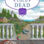 [PDF] [EPUB] Scone Cold Dead (Gray Whale Inn Mystery, #9) Download