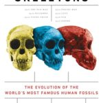[PDF] [EPUB] Seven Skeletons: The Evolution of the World's Most Famous Human Fossils Download