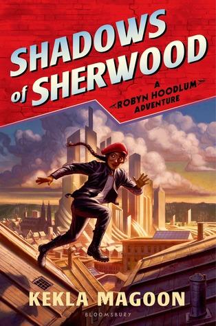 [PDF] [EPUB] Shadows of Sherwood (Robyn Hoodlum, #1) Download by Kekla Magoon