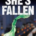 [PDF] [EPUB] She's Fallen Download