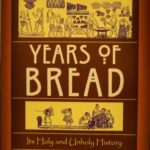 [PDF] [EPUB] Six Thousand Years of Bread: Its Holy and Unholy History Download