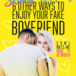 [PDF] [EPUB] Skydiving, Skinny-Dipping and Other Ways to Enjoy Your Fake Boyfriend Download