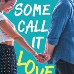 [PDF] [EPUB] Some Call It Love Download