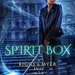 [PDF] [EPUB] Spirit Box (A Biggs and Myer Brief, #2) Download