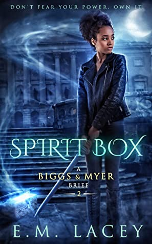[PDF] [EPUB] Spirit Box (A Biggs and Myer Brief, #2) Download by E.M. Lacey
