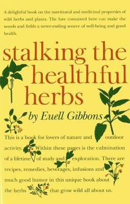 [PDF] [EPUB] Stalking the Healthful Herbs Download by Euell Gibbons