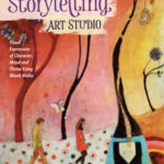 [PDF] [EPUB] Storytelling Art Studio: Visual Expressions of Character, Mood and Theme Using Mixed Media Download