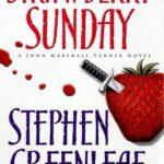 [PDF] [EPUB] Strawberry Sunday (John Marshall Tanner, #13) Download