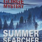 [PDF] [EPUB] Summer Searcher (A Lost Gorge Mystery) Download