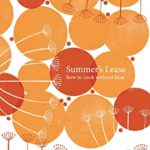 [PDF] [EPUB] Summer's Lease: How to Cook Without Heat Download
