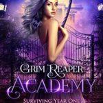 [PDF] [EPUB] Surviving Year One (Grim Reaper Academy #1) Download