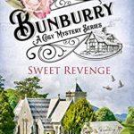 [PDF] [EPUB] Sweet Revenge (Bunburry  #7) Download