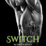 [PDF] [EPUB] Switch (Great Wolves Motorcycle Club, #14) Download