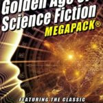 [PDF] [EPUB] The 34th Golden Age of Science Fiction Megapack(r): C.M. Kornbluth: 20 Novels and Short Stories Download