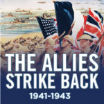 [PDF] [EPUB] The Allies Strike Back, 1941-1943: The War in the West, Volume Two Download