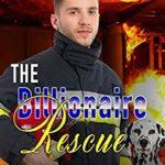[PDF] [EPUB] The Billionaire Rescue (Disaster City Search and Rescue) Download