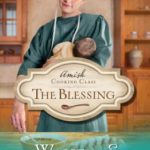 [PDF] [EPUB] The Blessing (The Amish Cooking Class #2) Download