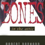 [PDF] [EPUB] The Bones In The Attic (Charlie Peace, #7) Download