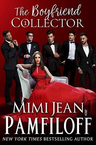 [PDF] [EPUB] The Boyfriend Collector (The Boyfriend Collector #1) Download by Mimi Jean Pamfiloff