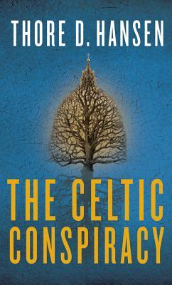 [PDF] [EPUB] The Celtic Conspiracy Download by Thore D. Hansen