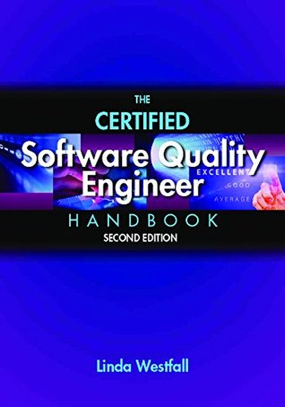 [PDF] [EPUB] The Certified Software Quality Engineer Handbook Download by Linda Westfall