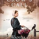 [PDF] [EPUB] The Crow's Call (Amish Greenhouse Mystery #1) Download