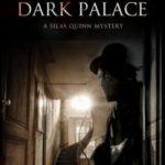 [PDF] [EPUB] The Dark Palace (Silas Quinn, #3) Download