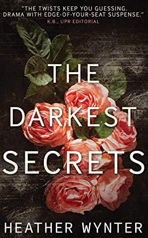 [PDF] [EPUB] The Darkest Secrets Download by Heather Wynter