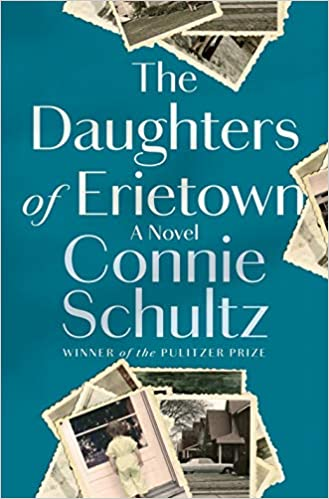 [PDF] [EPUB] The Daughters of Erietown Download by Connie Schultz