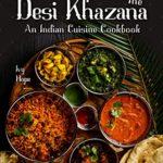 [PDF] [EPUB] The Desi Khazana: An Indian Cuisine Cookbook Download