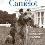 [PDF] [EPUB] The Dogs of Camelot: Stories of the Kennedy Canines Download