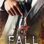 [PDF] [EPUB] The Fall (Rick Fuller #3) Download