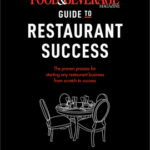 [PDF] [EPUB] The Food and Beverage Magazine Guide to Restaurant Success: The Proven Process for Starting Any Restaurant Business from Scratch to Success Download